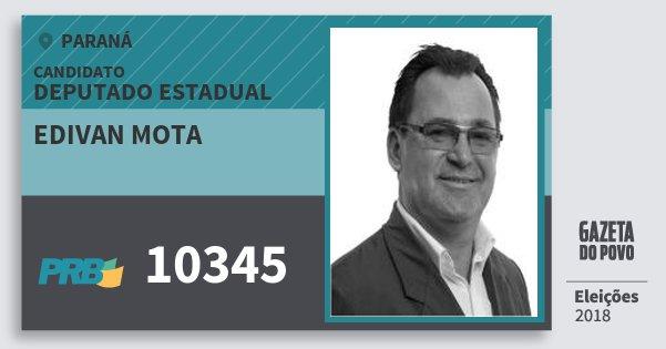Santinho Edivan Mota 10345 (PRB) Deputado Estadual | Paraná | Eleições 2018