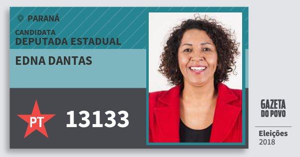 Santinho Edna Dantas 13133 (PT) Deputada Estadual | Paraná | Eleições 2018