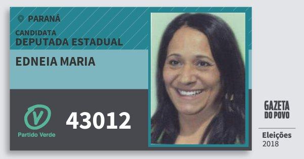 Santinho Edneia Maria 43012 (PV) Deputada Estadual | Paraná | Eleições 2018