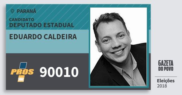 Santinho Eduardo Caldeira 90010 (PROS) Deputado Estadual | Paraná | Eleições 2018
