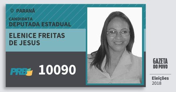 Santinho Elenice Freitas de Jesus 10090 (PRB) Deputada Estadual | Paraná | Eleições 2018
