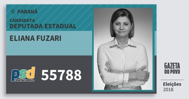 Santinho Eliana Fuzari 55788 (PSD) Deputada Estadual | Paraná | Eleições 2018