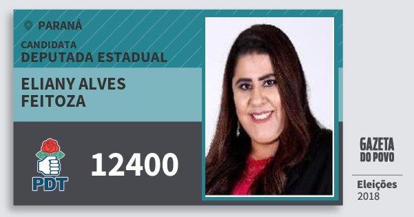 Santinho Eliany Alves Feitoza 12400 (PDT) Deputada Estadual | Paraná | Eleições 2018