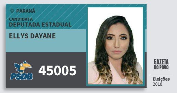 Santinho Ellys Dayane 45005 (PSDB) Deputada Estadual | Paraná | Eleições 2018