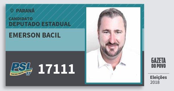 Santinho Emerson Bacil 17111 (PSL) Deputado Estadual | Paraná | Eleições 2018