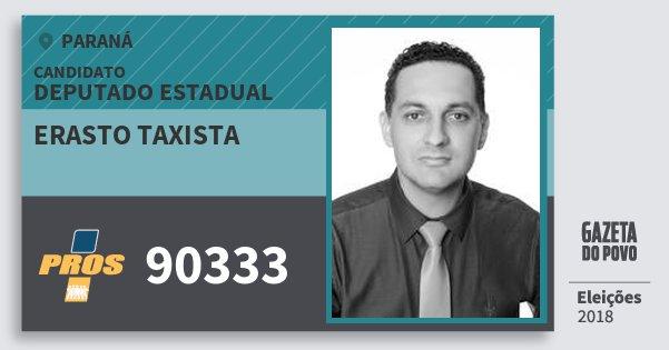Santinho Erasto Taxista 90333 (PROS) Deputado Estadual | Paraná | Eleições 2018