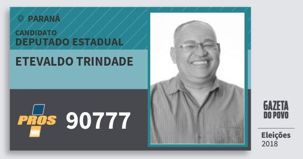 Santinho Etevaldo Trindade 90777 (PROS) Deputado Estadual | Paraná | Eleições 2018