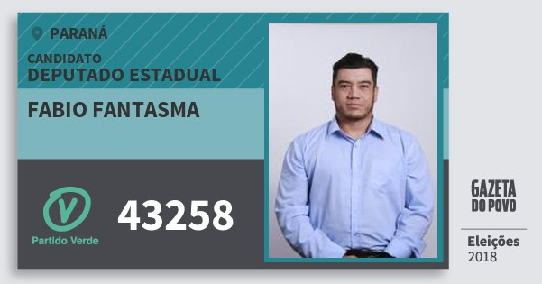 Santinho Fabio Fantasma 43258 (PV) Deputado Estadual | Paraná | Eleições 2018