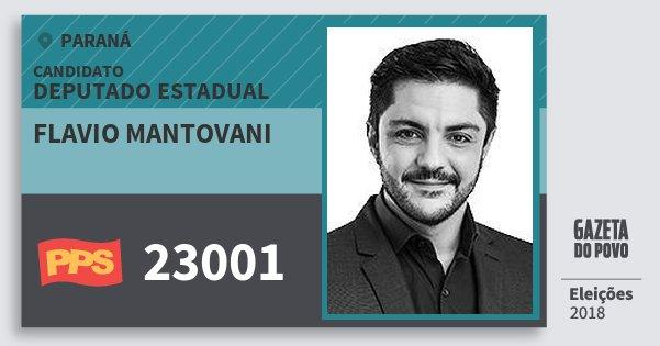 Santinho Flavio Mantovani 23001 (PPS) Deputado Estadual | Paraná | Eleições 2018