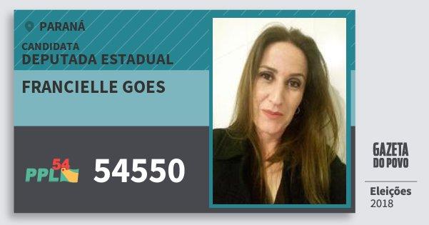 Santinho Francielle Goes 54550 (PPL) Deputada Estadual | Paraná | Eleições 2018