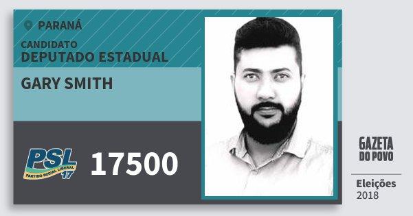 Santinho Gary Smith 17500 (PSL) Deputado Estadual | Paraná | Eleições 2018