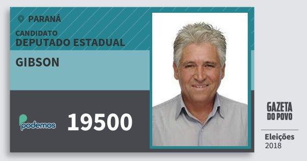 Santinho Gibson 19500 (PODE) Deputado Estadual | Paraná | Eleições 2018