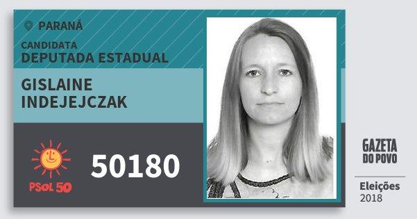 Santinho Gislaine Indejejczak 50180 (PSOL) Deputada Estadual | Paraná | Eleições 2018