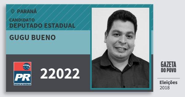Santinho Gugu Bueno 22022 (PR) Deputado Estadual | Paraná | Eleições 2018