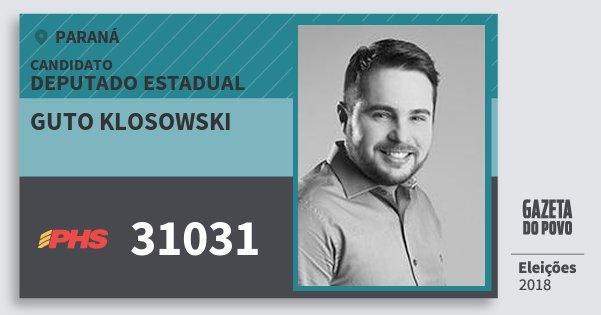 Santinho Guto Klosowski 31031 (PHS) Deputado Estadual | Paraná | Eleições 2018