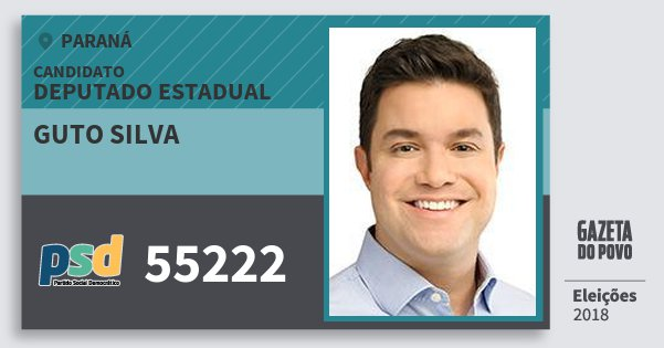 Santinho Guto Silva 55222 (PSD) Deputado Estadual | Paraná | Eleições 2018