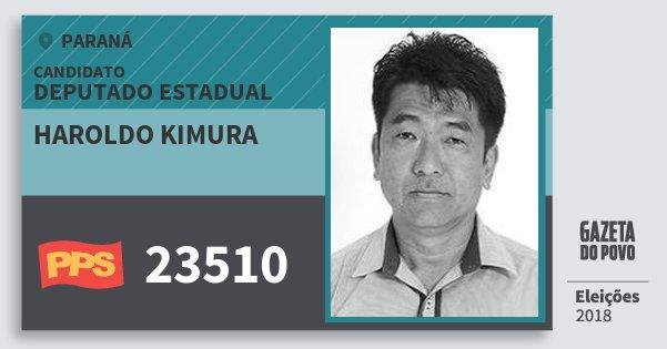 Santinho Haroldo Kimura 23510 (PPS) Deputado Estadual | Paraná | Eleições 2018