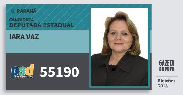 Santinho Iara Vaz 55190 (PSD) Deputada Estadual | Paraná | Eleições 2018