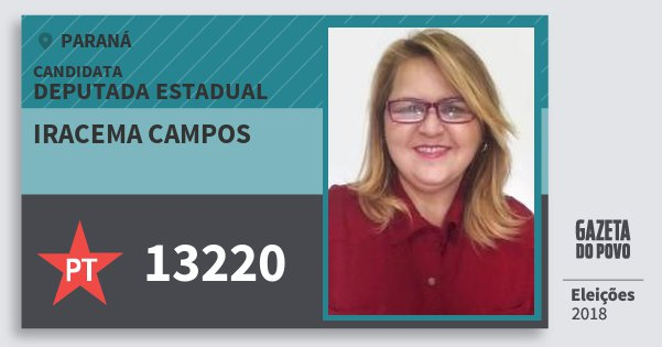 Santinho Iracema Campos 13220 (PT) Deputada Estadual | Paraná | Eleições 2018