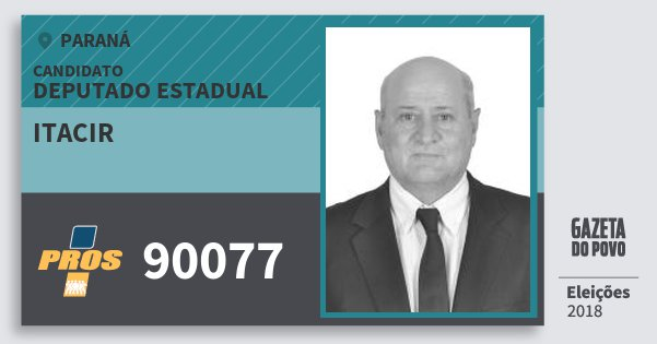 Santinho Itacir 90077 (PROS) Deputado Estadual | Paraná | Eleições 2018