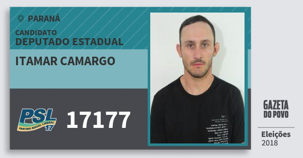 Santinho Itamar Camargo 17177 (PSL) Deputado Estadual | Paraná | Eleições 2018