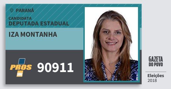 Santinho Iza Montanha 90911 (PROS) Deputada Estadual | Paraná | Eleições 2018