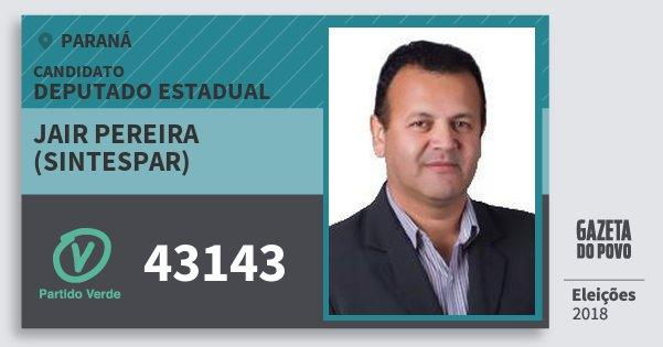 Santinho Jair Pereira (Sintespar) 43143 (PV) Deputado Estadual | Paraná | Eleições 2018