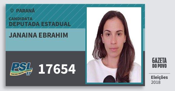 Santinho Janaina Ebrahim 17654 (PSL) Deputada Estadual | Paraná | Eleições 2018