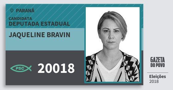 Santinho Jaqueline Bravin 20018 (PSC) Deputada Estadual | Paraná | Eleições 2018