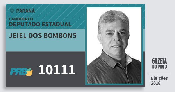 Santinho Jeiel dos Bombons 10111 (PRB) Deputado Estadual | Paraná | Eleições 2018