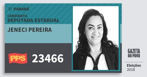 Santinho Jeneci Pereira 23466 (PPS) Deputada Estadual | Paraná | Eleições 2018