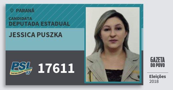 Santinho Jessica Puszka 17611 (PSL) Deputada Estadual   Paraná   Eleições 2018