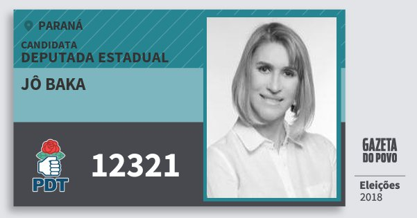 Santinho Jô Baka 12321 (PDT) Deputada Estadual | Paraná | Eleições 2018