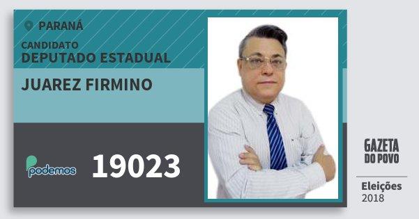 Santinho Juarez Firmino 19023 (PODE) Deputado Estadual | Paraná | Eleições 2018