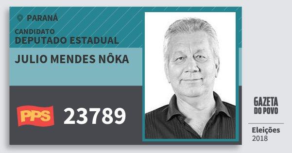 Santinho Julio Mendes Nôka 23789 (PPS) Deputado Estadual | Paraná | Eleições 2018