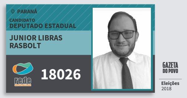 Santinho Junior Libras Rasbolt 18026 (REDE) Deputado Estadual | Paraná | Eleições 2018