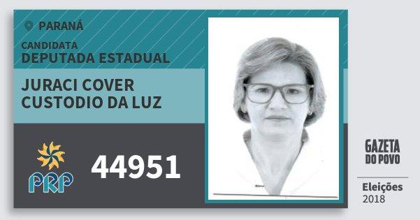Santinho Juraci Cover Custodio da Luz 44951 (PRP) Deputada Estadual | Paraná | Eleições 2018