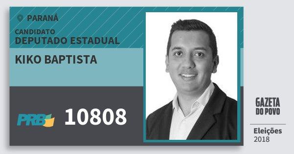 Santinho Kiko Baptista 10808 (PRB) Deputado Estadual | Paraná | Eleições 2018