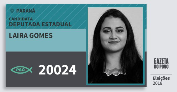 Santinho Laira Gomes 20024 (PSC) Deputada Estadual | Paraná | Eleições 2018