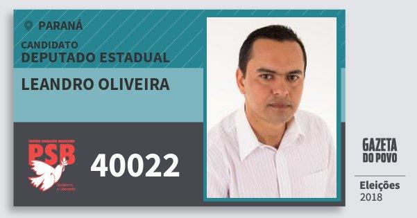 Santinho Leandro Oliveira 40022 (PSB) Deputado Estadual | Paraná | Eleições 2018