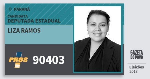 Santinho Liza Ramos 90403 (PROS) Deputada Estadual | Paraná | Eleições 2018