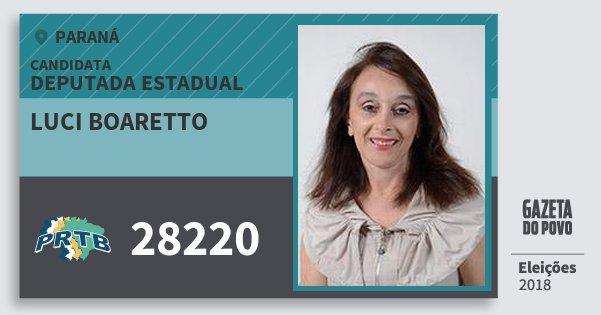 Santinho Luci Boaretto 28220 (PRTB) Deputada Estadual | Paraná | Eleições 2018