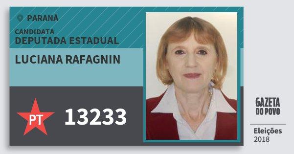 Santinho Luciana Rafagnin 13233 (PT) Deputada Estadual | Paraná | Eleições 2018