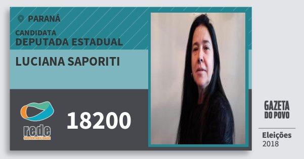 Santinho Luciana Saporiti 18200 (REDE) Deputada Estadual | Paraná | Eleições 2018