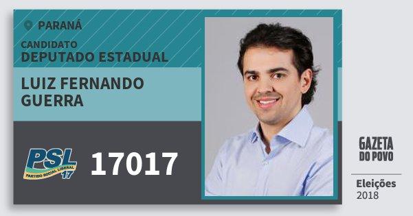 Santinho Luiz Fernando Guerra 17017 (PSL) Deputado Estadual | Paraná | Eleições 2018