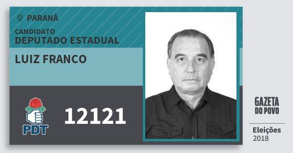 Santinho Luiz Franco 12121 (PDT) Deputado Estadual | Paraná | Eleições 2018