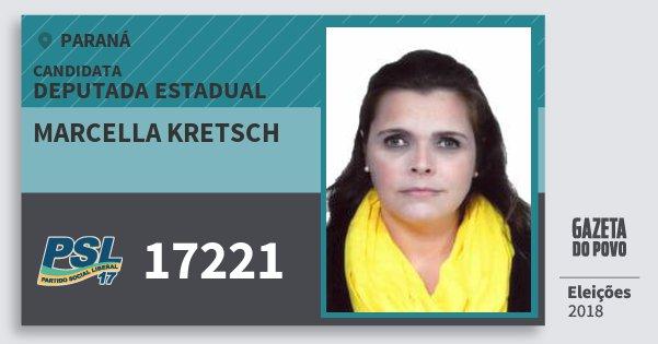 Santinho Marcella Kretsch 17221 (PSL) Deputada Estadual | Paraná | Eleições 2018
