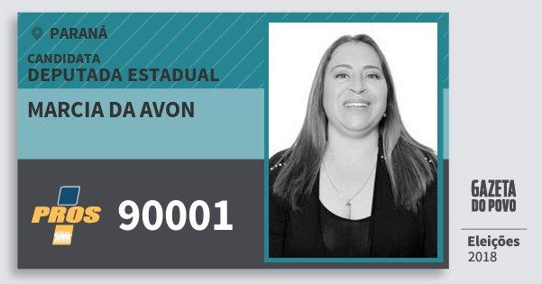 Santinho Marcia da Avon 90001 (PROS) Deputada Estadual | Paraná | Eleições 2018