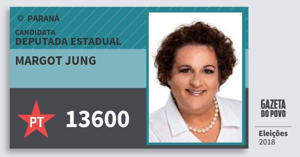 Santinho Margot Jung 13600 (PT) Deputada Estadual | Paraná | Eleições 2018