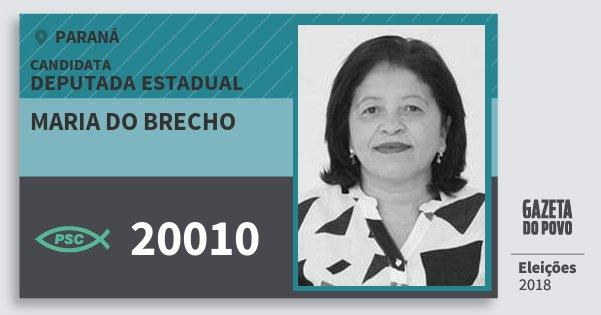 Santinho Maria do Brecho 20010 (PSC) Deputada Estadual | Paraná | Eleições 2018